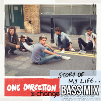 One Direction – Story Of My Life (X-Change Bass Mix)
