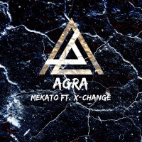 Agra – Mekato ft. X-Change