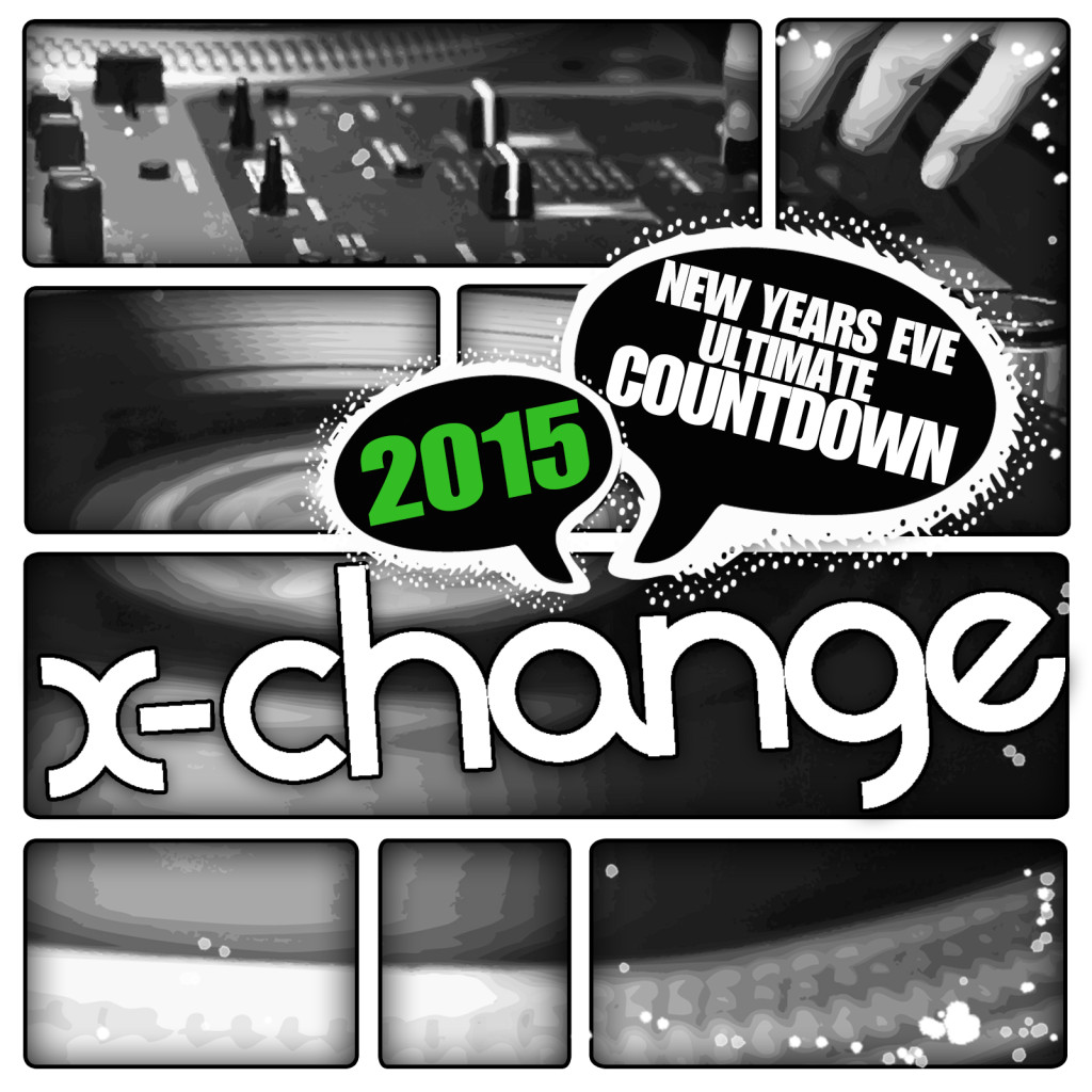 DJ X-Change - New Years Eve Ultimate Countdown 2015 Artwork Epic DJ Tools