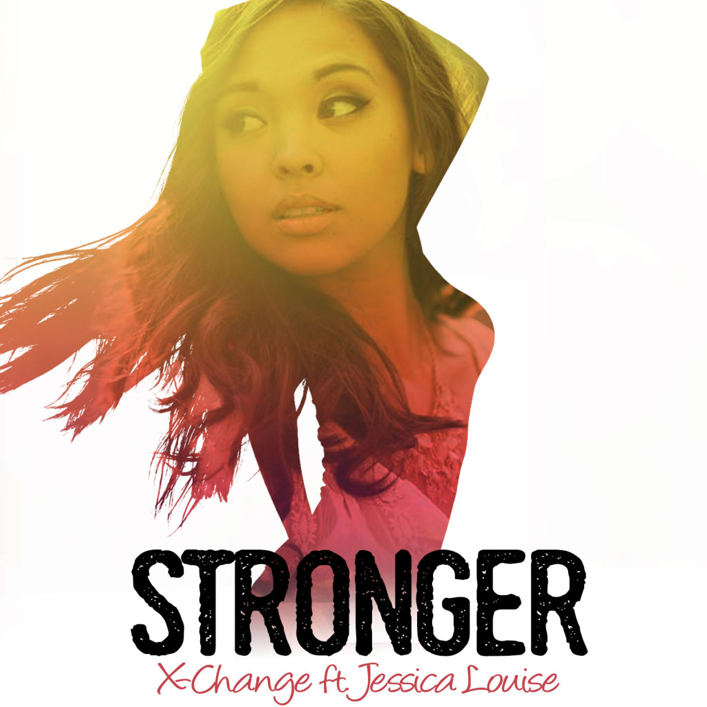 X-Change ft Jessica Louise - Stronger Artwork Progressive House EDM