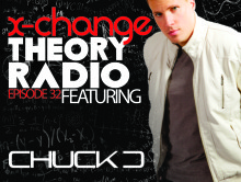 X-Change Theory Radio Episode 32 featuring Guest DJ Chuck D