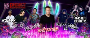 X-Change DJ Set Project Underground EDM Show Fresno June 2016 All Artist